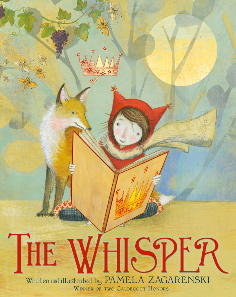 The Whisper - written and illustrated by Pamela Zagarenski. (Courtesy of Pamela Zagarenski)