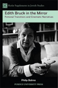 Cover of Edith Bruck in the Mirror: Fictional Transitions and Cinematic Narratives, by Philip Balma.