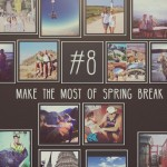 Bucket List task for March: Make the Most of Spring Break. (Elizabeth Caron/UConn Photo)