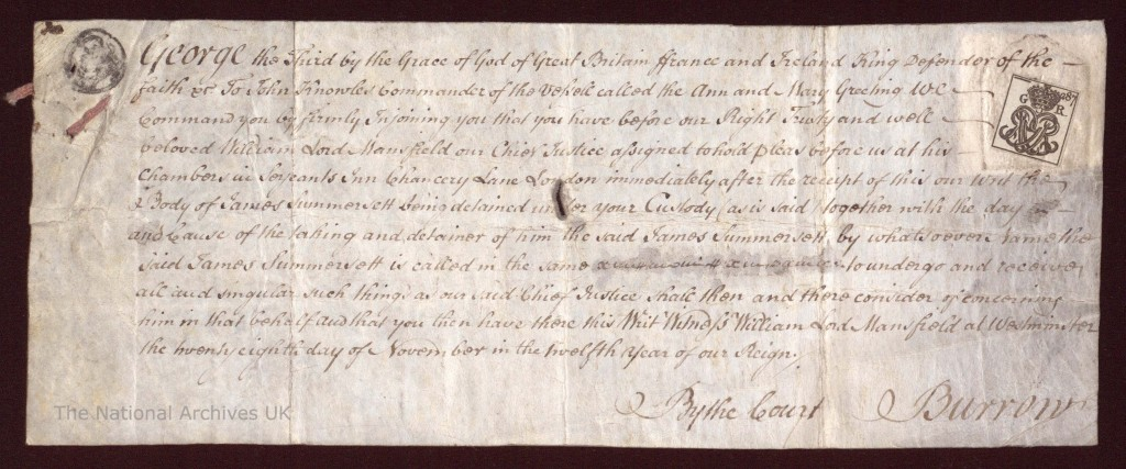 Writ of habeas corpus issued for James Somerset ('James Summersett'), Nov. 28, 1771, by Lord Mansfield, Chief Justice of the King's Bench. (Copyright The National Archives, United Kingdom)