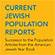 <p>Current Jewish Population Reports</p>