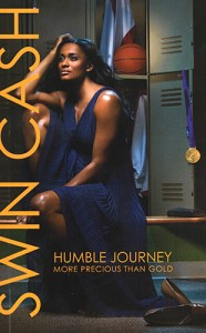 Humble Journey, an autobiography by Swin Cash.