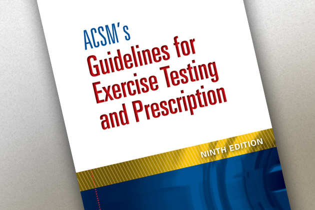 ACSM's Guidelines for Exercising Testing and Prescription