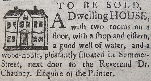 Isiah Thomas was the only Boston newspaper publisher to include woodcuts in his advertisements for houses to be let or sold. This one is from the 'Massachusetts Spy,' Nov. 22, 1771. (Image courtesy of the American Antiquarian Society)