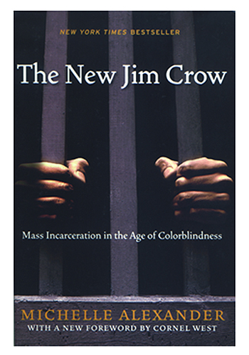 Book cover, 'The New Jim Crow,' by Michelle Alexander.