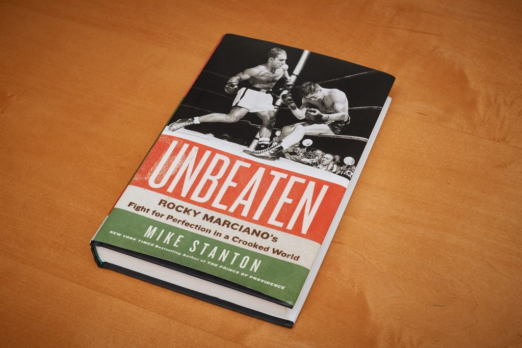 """Unbeaten: Rocky Marciano's Fight for Perfection in a Crooked World"" by Mike Stanton. (Peter Morenus/UConn Photo)"