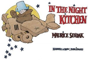Final artwork of title page for In the Night Kitchen (New York: Harper & Row, 1970), The Maurice Sendak Collection. Archives & Special Collections, UConn Library. © The Maurice Sendak Foundation.