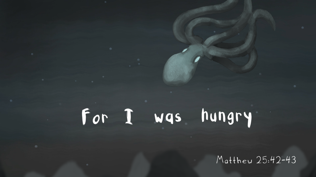 "A still from the animated video ""By Our Love,"" showing an octopus floating near the words ""For I was hungry,"" taken from the Gospel of Matthew."